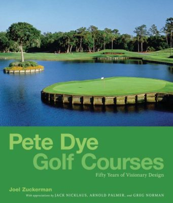 Pete Dye golf Courses